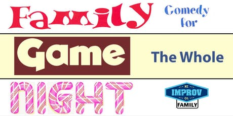 Family Game Night: Comedy For The Whole Family! tickets