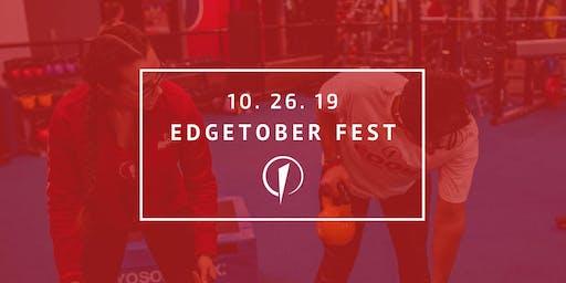 Edgetober Fest!