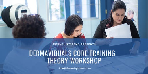 Dermaviduals Core Training - Theory Workshop PENTICTON
