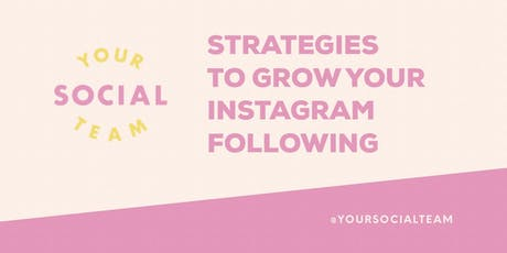 Strategies To Grow Your Instagram Following (in person) tickets