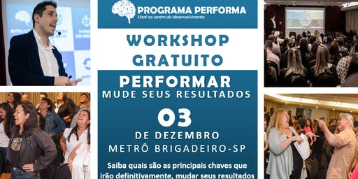 WORKSHOP PERFORMAR - MUDE SEUS RESULTADOS