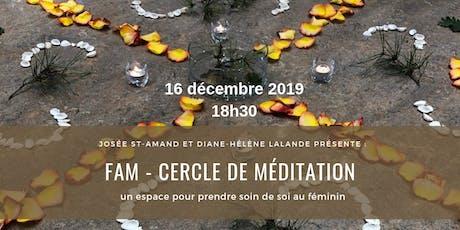 FAM - Cercle de méditation pour femme (soirée du 16 décembre) tickets