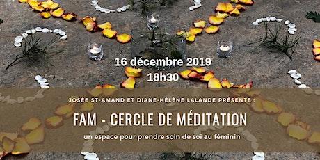 FAM - Cercle de méditation pour femme (soirée du 16 décembre) billets