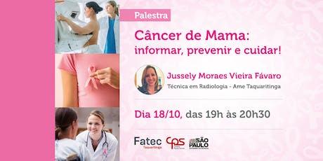 """Palestra """"Câncer de Mama: informar, prevenir e cuidar"""" - Período noite ingressos"""