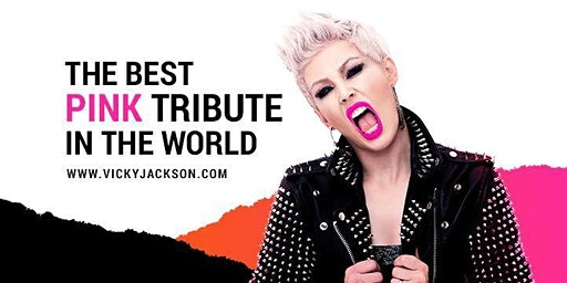 PINK Tribute Night - Vicky Jackson