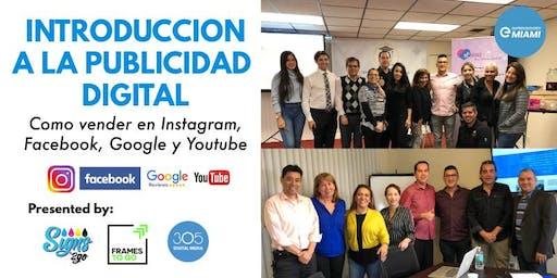 Introducción a la Publicidad Digital. Cómo Vender en Instagram, Facebook, Google y Youtube.