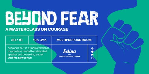 Beyond Fear: A Masterclass on Courage