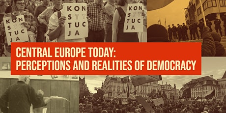 Central Europe Today: Perceptions and Realities of Democracy tickets