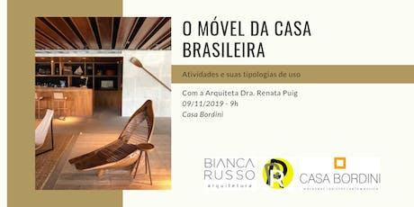 O Móvel da Casa Brasileira: atividades e suas tipologias de uso ingressos