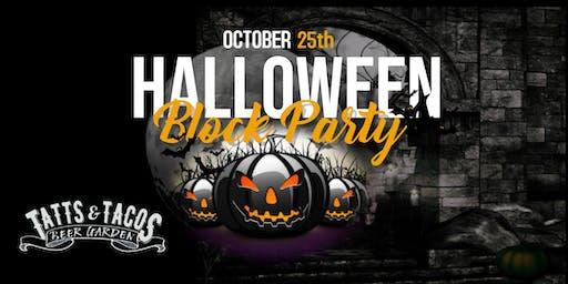 Halloween Block Party @ Tatts & Tacos