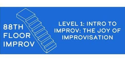 88th Floor Improv Level 1 Comedy Class (Tuesdays)