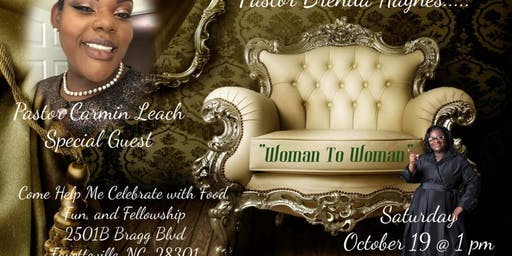 Woman to Woman:  Happy Birthday Pastor Haynes
