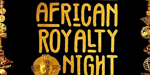 African Royalty Night