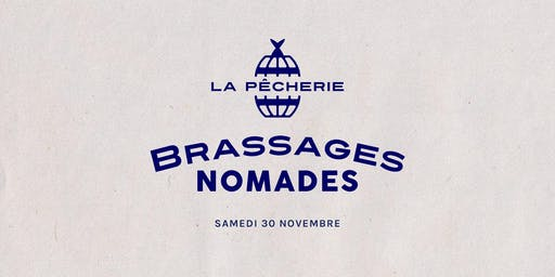BRASSAGE NOMADE - A New Brewing Experience.