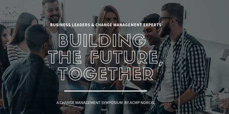Building the Future, Together: change/innovation/leadership symposium tickets