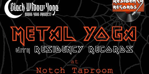 METAL YOGA with Residency Records at Notch Taproom