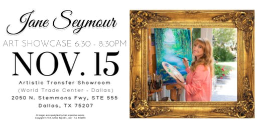 Jane Seymour Artist Showcase