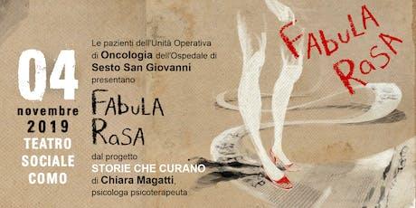 Fabula Rasa @ Teatro Sociale, Como biglietti