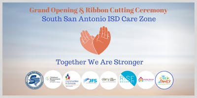 South San Antonio ISD Care Zone Grand Opening & Ribbon Cutting Ceremony