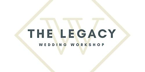 Legacy Wedding Workshop