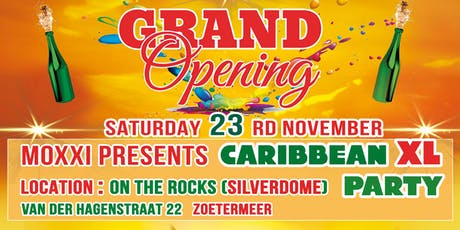 Grand Opening Caribbean XL Party tickets
