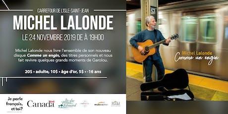 Concert de Michel Lalonde tickets