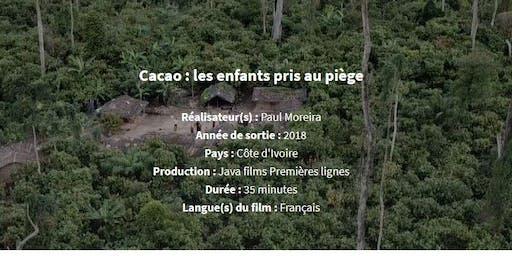 Cacao : les enfants pris au piège !  Projection-débat Oxfam GL Paris