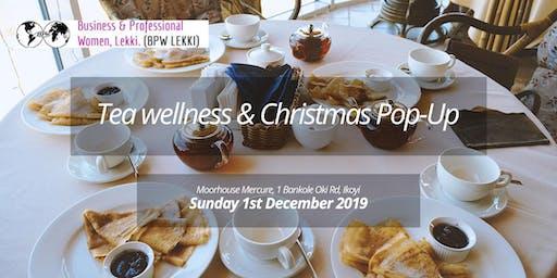 Tea Wellness & Christmas Pop-Up
