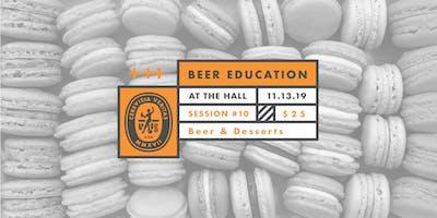 Beer Education: Beer & Desserts