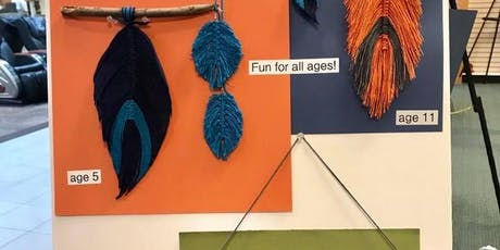 Macrame - Feather Fun (9 & under w/adult) w/Pam tickets