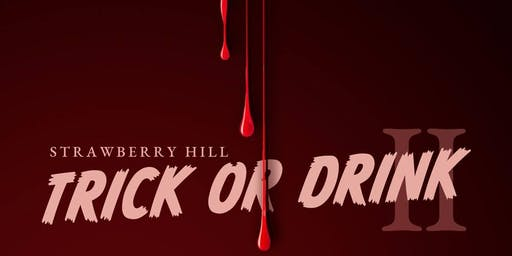 Strawberry Hill Trick or Drink Bar Crawl!