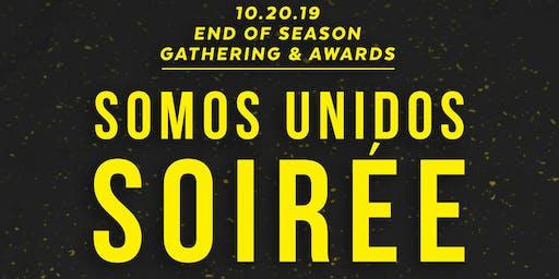 Somos Unidos Soiree - End of the Season Banquet