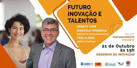 Futuro, inovação e talentos ingressos
