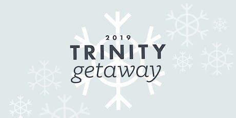 Trinity Winter Getaway tickets