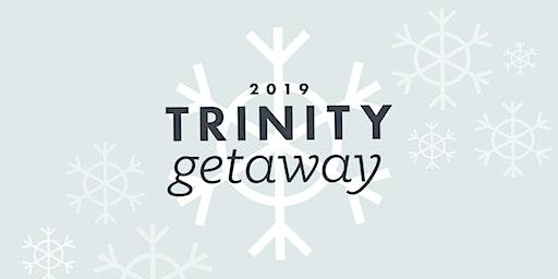 Trinity Winter Getaway