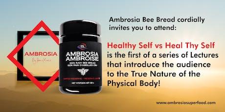 Healthy Self vs Heal Thy Self tickets