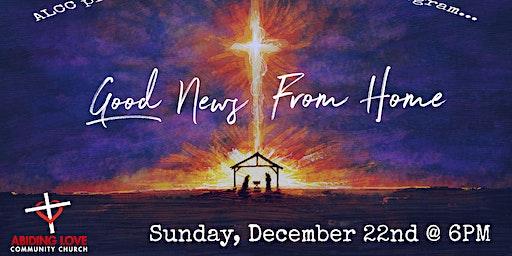 "ALCC's Christmas Program ""Good News From Home"""