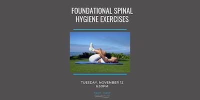 Foundational Spinal Hygiene Exercises
