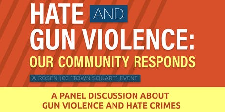 Hate and Gun Violence: Our Community Responds tickets