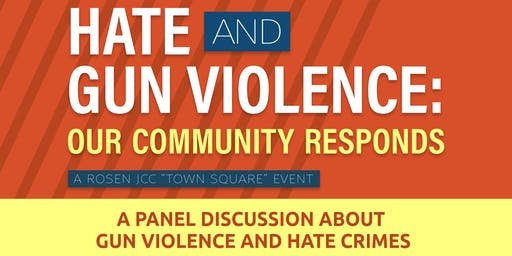 Hate and Gun Violence: Our Community Responds