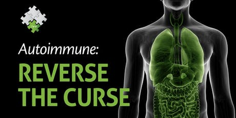 AUTOIMMUNE:  Reverse the Curse tickets