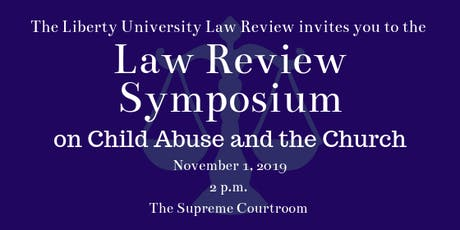 The Liberty University Law Review Symposium on Child Abuse and the Church tickets