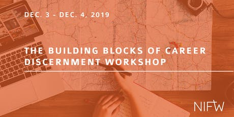 The Building Blocks of Career Discernment Workshop - LUNCH SESSION tickets