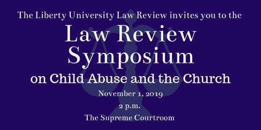 The Liberty University Law Review Symposium on Child Abuse and the Church