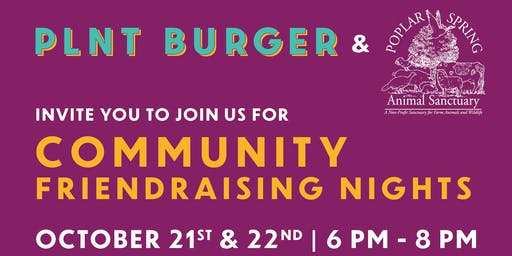 Poplar Spring and PLNT Burger FriendRaiser!