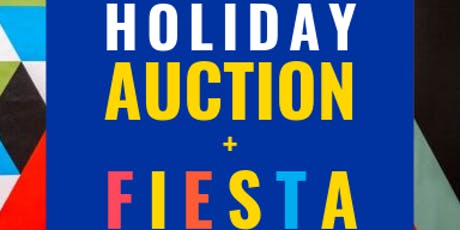 Holiday Auction + Fiesta tickets