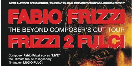 Fabio Frizzi - @FREMONT ABBEY tickets