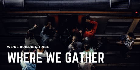 Where We Gather Wednesday tickets