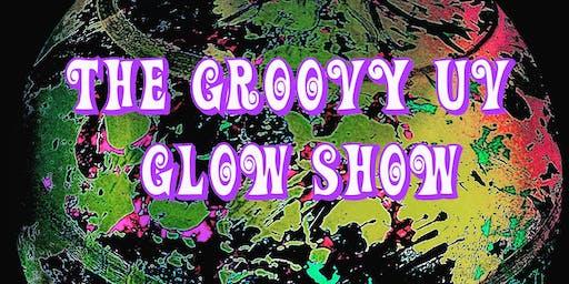 The Groovy UV Glow Show