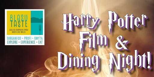 Harry Potter Family Movie & Dinner  /  Ffilm Harry Potter a Swper i'r Teulu